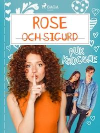 Rose 4: Rose och Sigurd