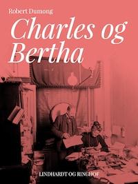 Charles og Bertha
