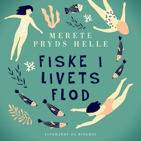 Fiske i livets flod