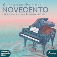 Novecento - Die Legende vom Ozeanpianisten (Ungekürzt)