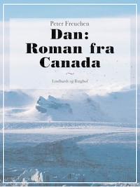 Dan: Roman fra Canada