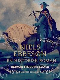 Niels Ebbesøn - en historisk roman