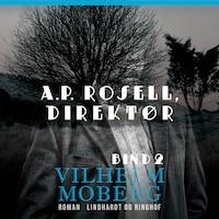 A.P. Rosell, direktør - Bind 2