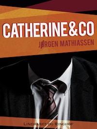 Catherine & co