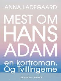Mest om Hans-Adam: en kortroman. Og Tvillingerne