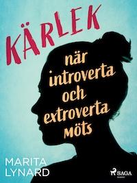 Kärlek : när introverta och extroverta möts