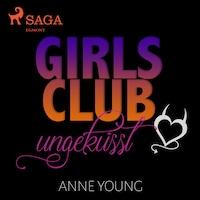 Girls Club - ungeküsst (Ungekürzt)