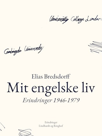 Mit engelske liv. Erindringer 1946-1979