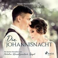 Die Johannisnacht (Ungekürzt)