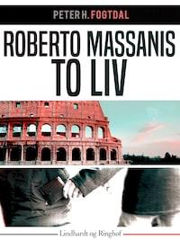 Roberto Massanis to liv