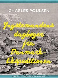 Yngstemandens dagbøger fra Danmark-Ekspeditionen