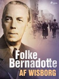 Folke Bernadotte af Wisborg