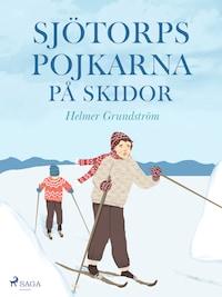 Sjötorpspojkarna på skidor