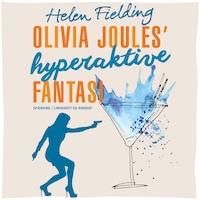 Olivia Joules  hyperaktive fantasi