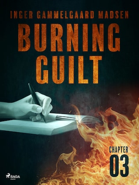 Burning Guilt - Chapter 3