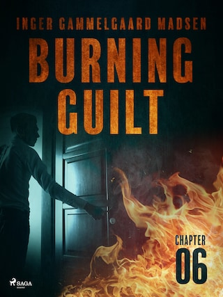 Burning Guilt - Chapter 6