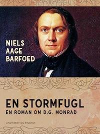 En Stormfugl – En roman om D.G. Monrad