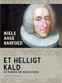 Et helligt kald – En roman om Hans Egede