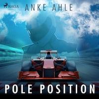 Pole Position (Ungekürzt)