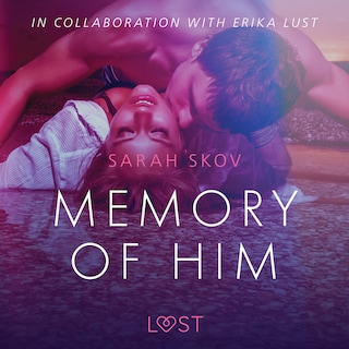 Memory of Him - erotic short story