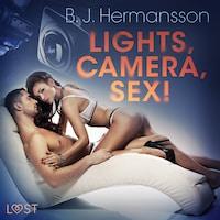 Lights, Camera, Sex! - Erotic Short Story