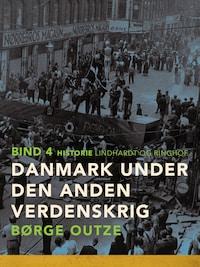 Danmark under den anden verdenskrig. Bind 4