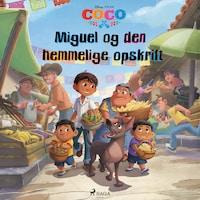 Coco - Miguel og den hemmelige opskrift
