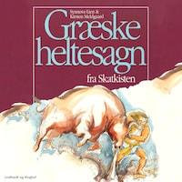 Græske heltesagn fra skatkisten