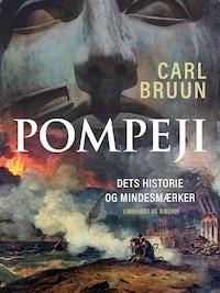 Pompeji. Dets historie og mindesmærker
