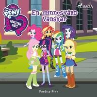 Equestria Girls - En minnesvärd vänskap