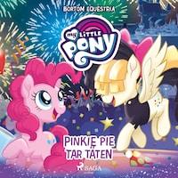 Pinkie Pie tar täten