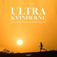 Ultrakvinderne - Om seje kvinder og ekstreme løb