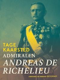 Admiralen. Andreas de Richelieu