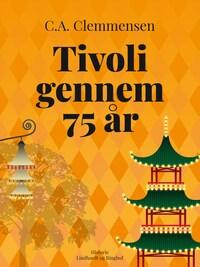 Tivoli gennem 75 år