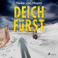 Deichfürst: Ostfriesland-Krimi (Ein Fall für Kommissar Möllenkamp 1)