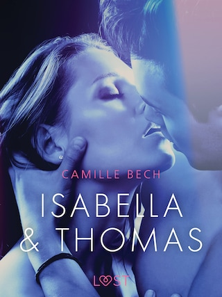 Isabella & Thomas - Erotic Short Story