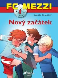 FC Mezzi 1: Nový začátek