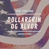 Dollargrin og alvor