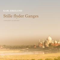 Stille flyder Ganges