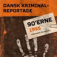 Dansk Kriminalreportage 1995