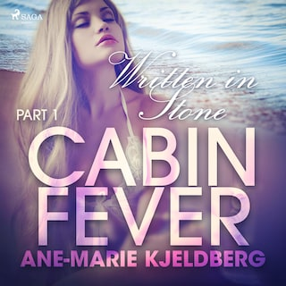 Cabin Fever 1: Written in Stone