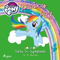 My Little Pony - Rainbow Dash ja Daring Do - tuplahaaste