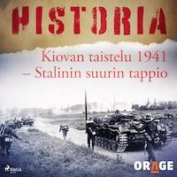 Kiovan taistelu 1941 – Stalinin suurin tappio