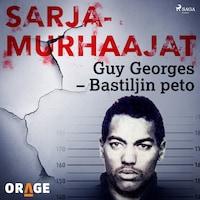 Guy Georges – Bastiljin peto