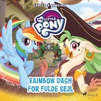 My Little Pony - Langt fra Equestria - Rainbow Dash for fulde sejl