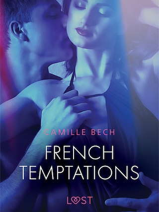 French Temptations - Erotic Short Story