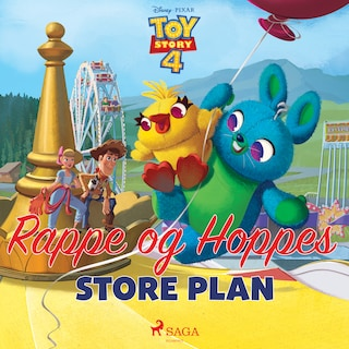 Toy Story 4 - Rappe og Hoppes store plan