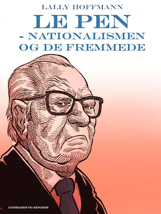 Le Pen - nationalismen og de fremmede