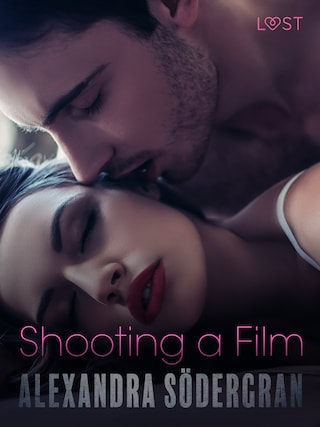 Shooting a Film - Erotic Short Story
