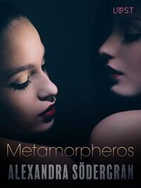 Metamorpheros - Erotic Short Story